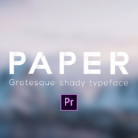 VIDEOHIVE PAPER – GROTESQUE SHADY ANIMATED TYPEFACE – PREMIERE PRO