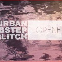 VIDEOHIVE URBAN DUBSTEP GLITCH OPENER