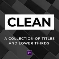 VIDEOHIVE CLEAN TITLES AND LOWER THIRDS – FOR PREMIERE PRO