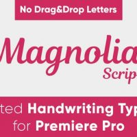 VIDEOHIVE MAGNOLIA – ANIMATED HANDWRITING TYPEFACE – PREMIERE PRO