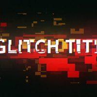 VIDEOHIVE 5 GLITCH CYBERPUNK TITLES