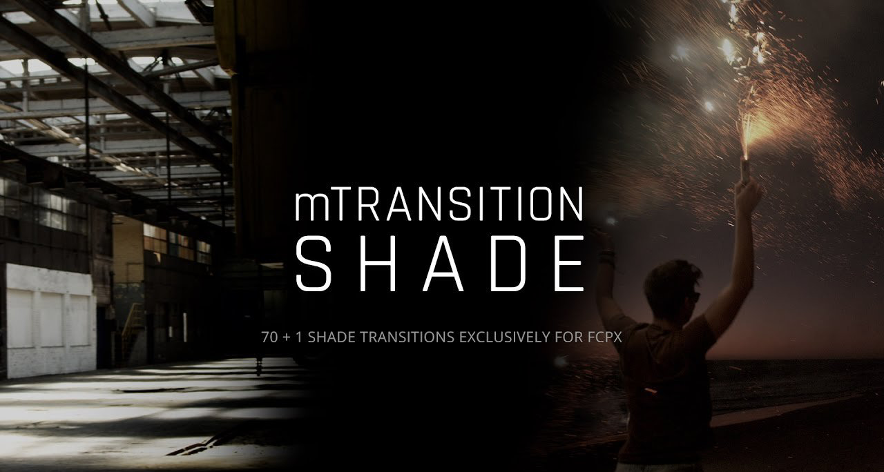 MTRANSITION SHADE FOR FINAL CUT PRO X - MOTIONVFX - Free